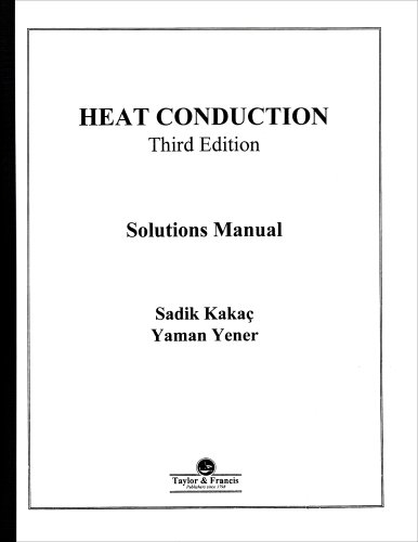 9781560322894: Heat Conduction: Solutions Manual