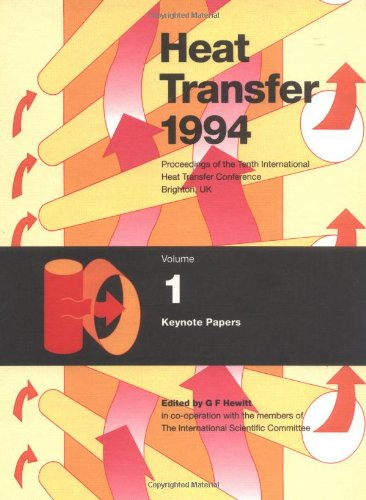 Heat Transfer 1994: Proceedings of the Tenth