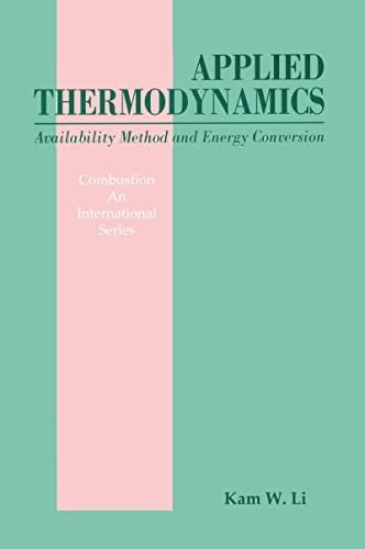 9781560323495: Applied Thermodynamics: Availability Method And Energy Conversion (Combustion : An International Series)