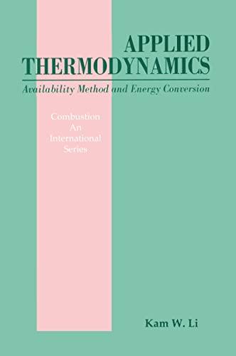 Applied Thermodynamics: Availability Method And Energy Conversion, by Li: Li, Kam W.