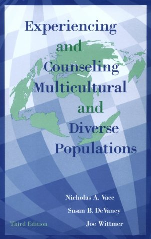 9781560323815: Experiencing And Counseling Multicultural And Diverse Populations