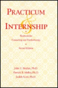 Practicum And Internship Textbook For Counseling And: John C. Boylan;