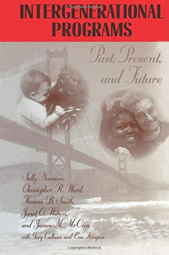 9781560324218: Intergenerational Programs: Past, Present And Future