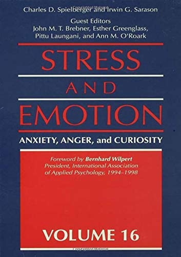 9781560324492: Stress And Emotion: Anxiety, Anger, & Curiosity