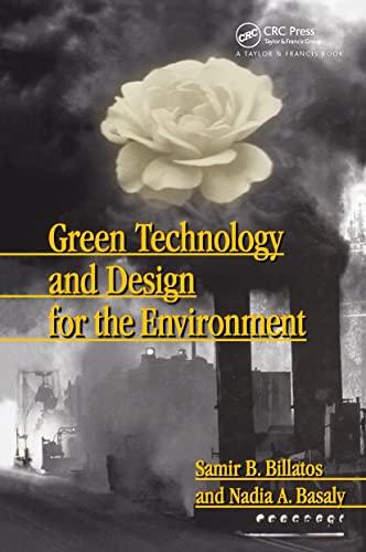 Green Technology And Design For The Environment: Samir Billatos