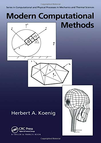 9781560324683: Modern Computational Methods (Series in Computational Methods and Physical Processes in Mechanics and Thermal Sciences)