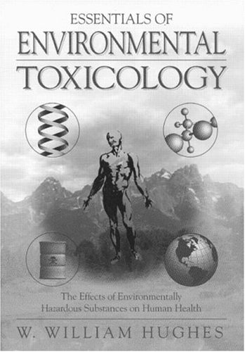 9781560324706: Essentials Of Environmental Toxicology: Environmentally Hazardous Substances and Human Health