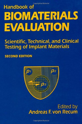 Handbook Of Biomaterials Evaluation: Scientific, Technical And