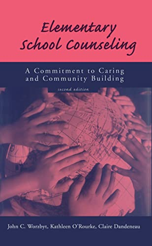 9781560325055: Elementary School Counseling: A Commitment to Caring and Community Building