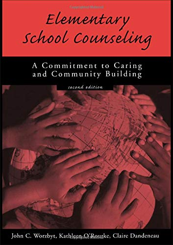 9781560325062: Elementary School Counseling: A Commitment to Caring and Community Building