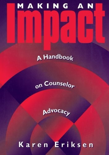 9781560325444: Making An Impact: A Handbook on Counselor Advocacy