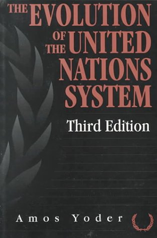 9781560325468: Evolution Of The United Nations System