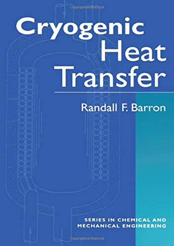 9781560325512: Cryogenic Heat Transfer (Series in Chemical and Mechanical Engineering)