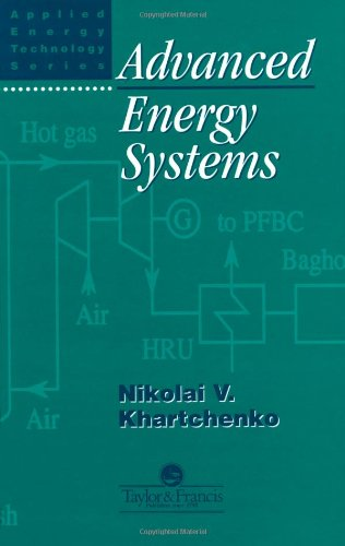 9781560326113: Advanced Energy Systems (Energy Technology Series)