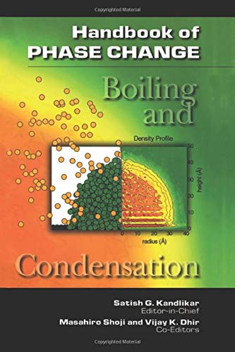 9781560326342: Handbook of Phase Change: Boiling and Condensation