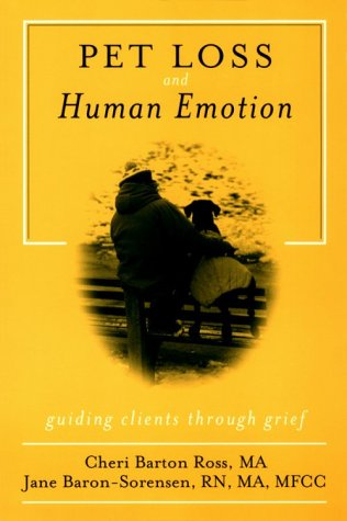 9781560326526: Pet Loss and Human Emotion, second edition: A Guide to Recovery (Falconguide)