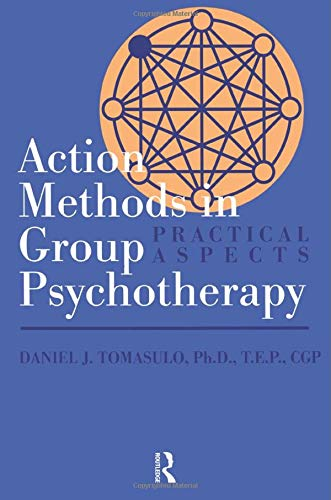 9781560326595: Action Methods In Group Psychotherapy: Practical Aspects (Meridian)