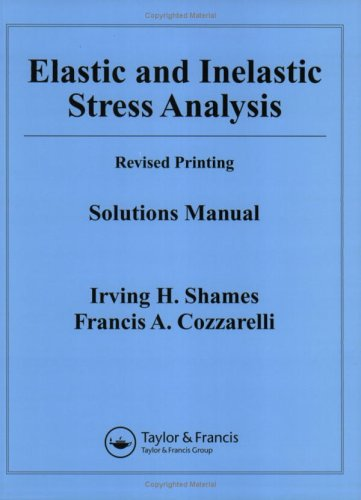 9781560327042: Elastic and Inelastic Stress Analysis Solutions Manual
