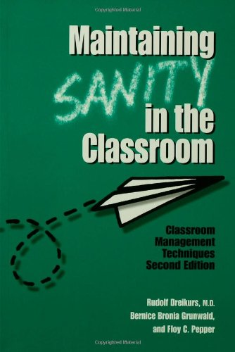9781560327271: Maintaining Sanity In The Classroom: Classroom Management Techniques