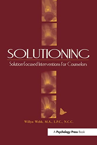 9781560327448: Solutioning.: Solution-Focused Intervention for Counselors