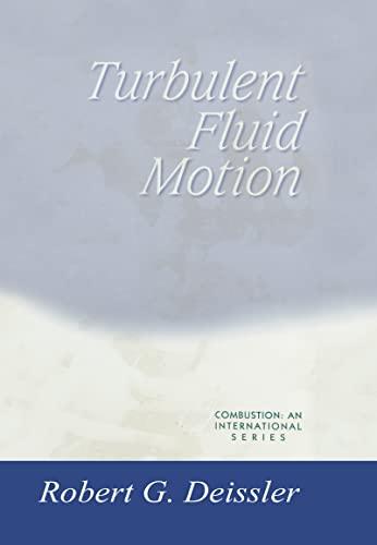 9781560327530: Turbulent Fluid Motion (Combustion, an International Series)