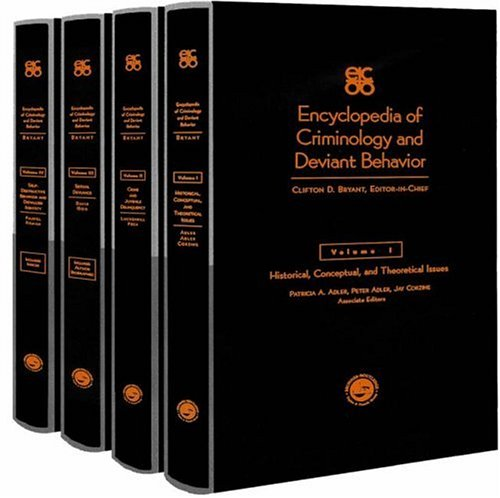 Encyclopedia of Criminology and Deviant Behavior.: Bryant, Clifton D.