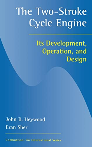 9781560328315: Two-Stroke Cycle Engine: It's Development, Operation and Design (Combustion)