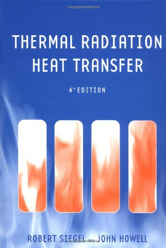9781560328391: Thermal Radiation Heat Transfer, Fourth Edition
