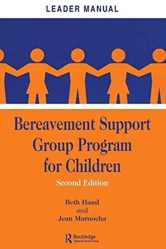 Bereavement Support Group Program for Children: Beth Haasl; Jean