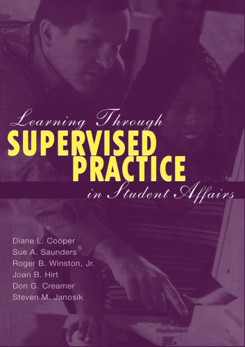 Learning Through Supervised Practice in Student Affairs: Cooper, Diane L.;