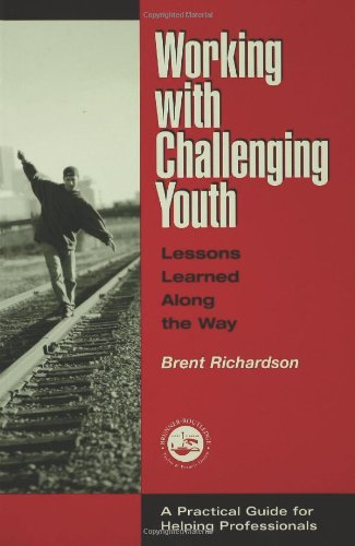9781560328919: Working with Challenging Youth: Lessons Learned Along the Way (Accelerated Development)