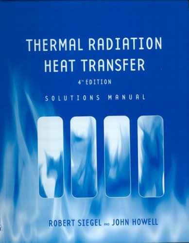 9781560329688: Thermal Radiation Heat Transfer