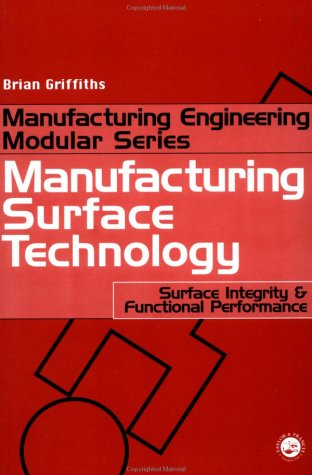 9781560329701: Manufacturing Surface Technology