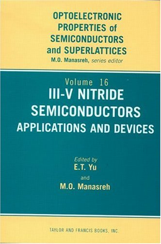 III-V Nitride Semiconductors: Applications Devices (Hardback): Edward T. Yu