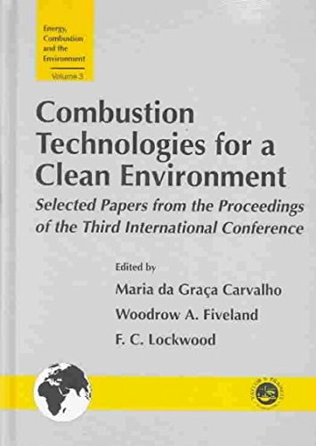 9781560329770: Combustion Technology for a Clean Environment: Selected Papers for the Proceedings of the Third International Conference, Lisbon, Portugal, July 3-6. (Energy, Combustion and the Environment)