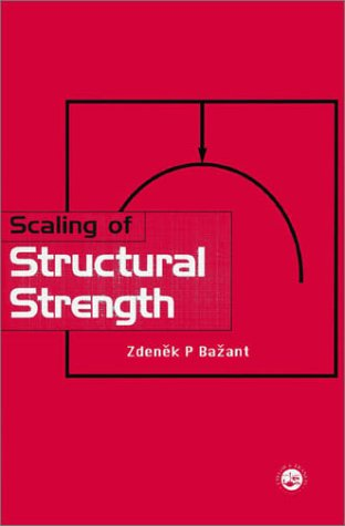 9781560329848: Scaling of Structural Strength