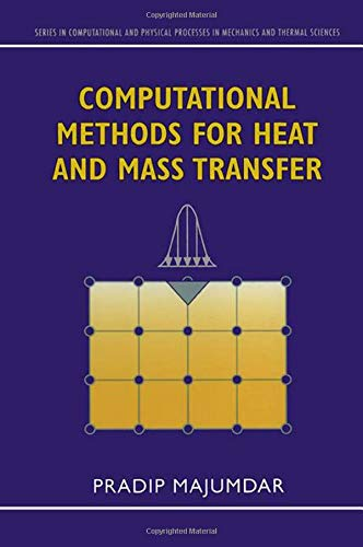 9781560329947: Computational Methods for Heat and Mass Transfer (Series in Computational and Physical Processes in Mechanics and Thermal Sciences)