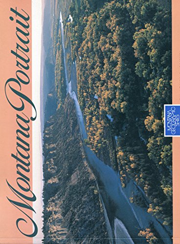 9781560370086: Montana: A Portrait of the Land and Its People (Montana geographic series)