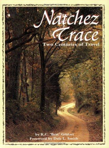 9781560370925: Natchez Trace