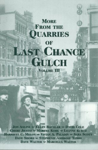 9781560371304: More from the Quarries of Last Chance Gulch, Vol. III
