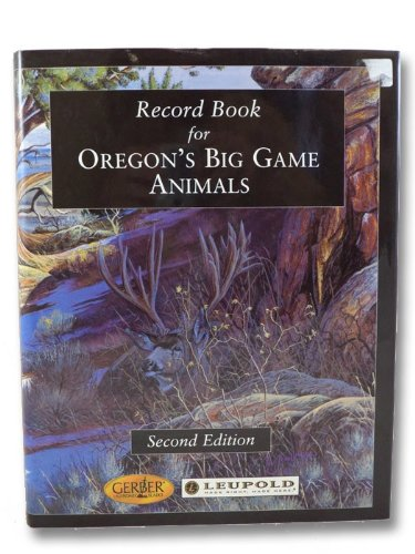 9781560371373: Record Book for Oregon's Big Game Animals