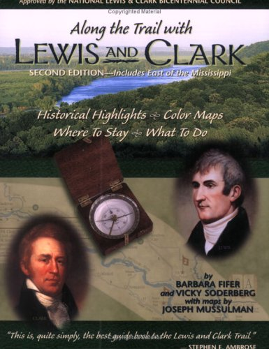 Along the Trail with Lewis and Clark: Barbara Fifer, Vicky