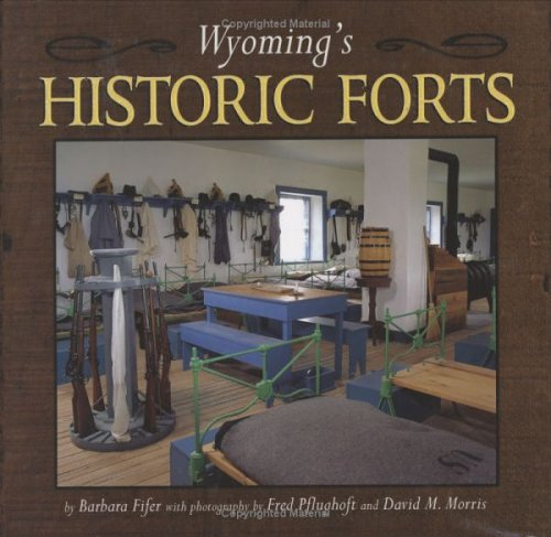 9781560371915: Wyoming's Historic Forts