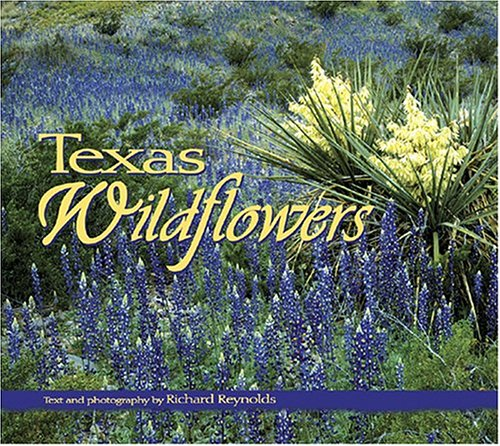 Texas Wildflowers: photography by Richard
