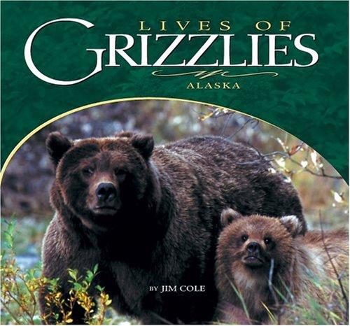 Lives of Grizzlies: Cole, Jim