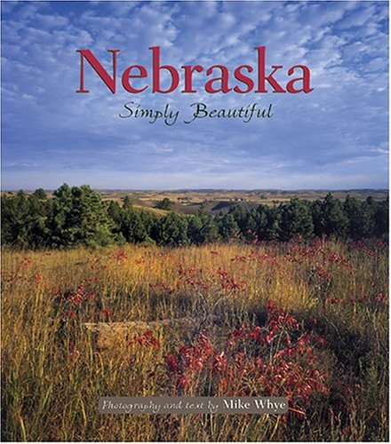 9781560373117: Nebraska Simply Beautiful