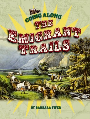 9781560373544: Going Along the Emigrant Trails