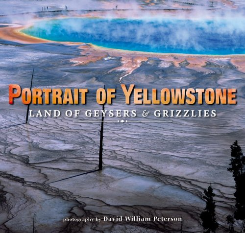9781560373834: Portrait of Yellowstone: Land of Geysers & Grizzlies