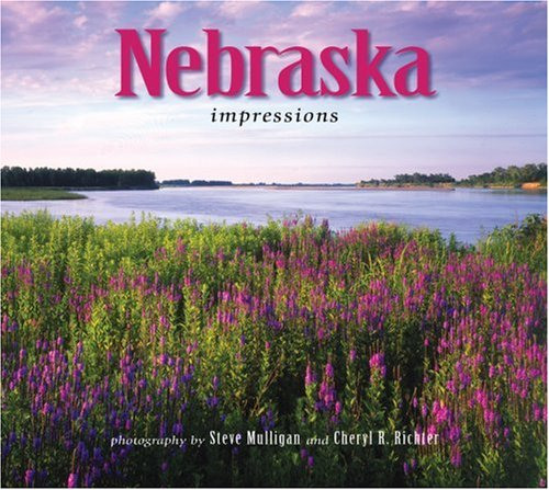 Nebraska Impressions (Impressions (Farcountry Press)): photography by Steve