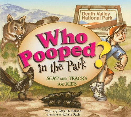 9781560374039: Who Pooped in the Park? Death Valley National Park: Scat and Tracks for Kids
